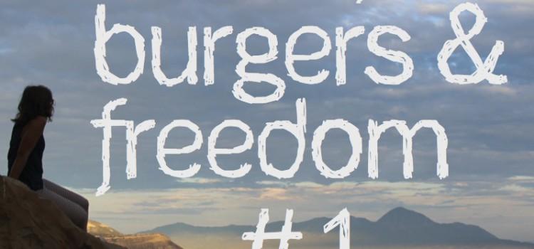 Music, Burgers & Freedom #1 – Prélude