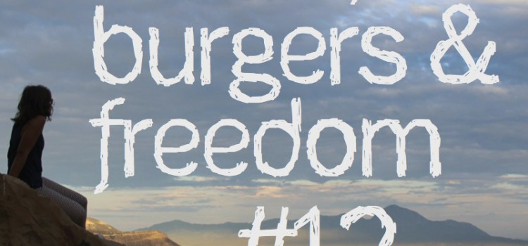 Music, Burgers & Freedom #12 – Death Valley & East california